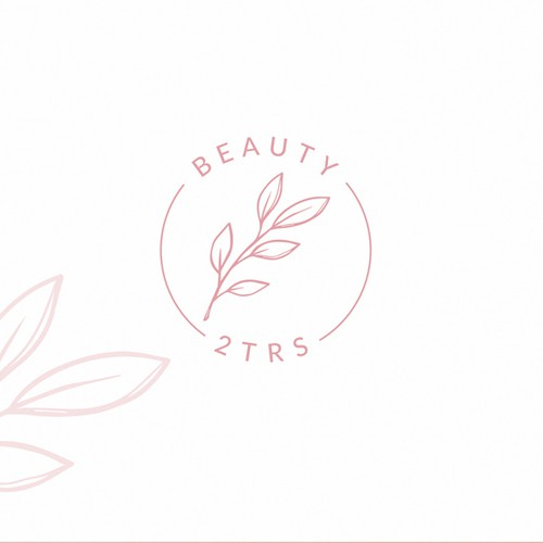 Beauty and Education - Beauty2trs is looking for a dynamic logo