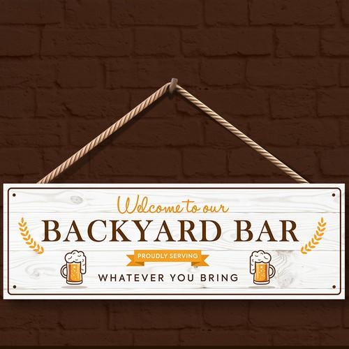 Backyard/patio decor sign