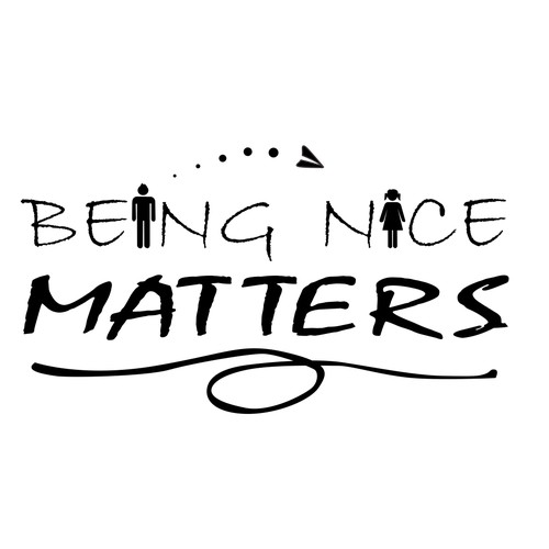 BEING NICE MATTERS