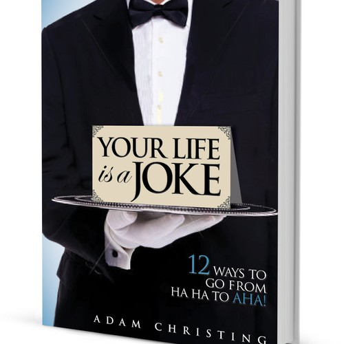 Design Book Cover:  YOUR LIFE IS A JOKE
