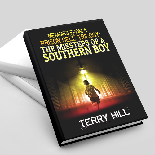 Memoir from a Prison Cell Trilogy: The Missteps of a Southern Boy.