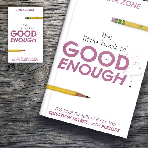 The Little Book of Good Enough