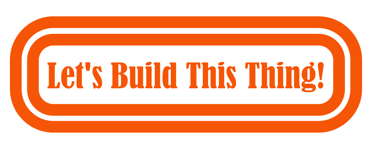 let's build this thing