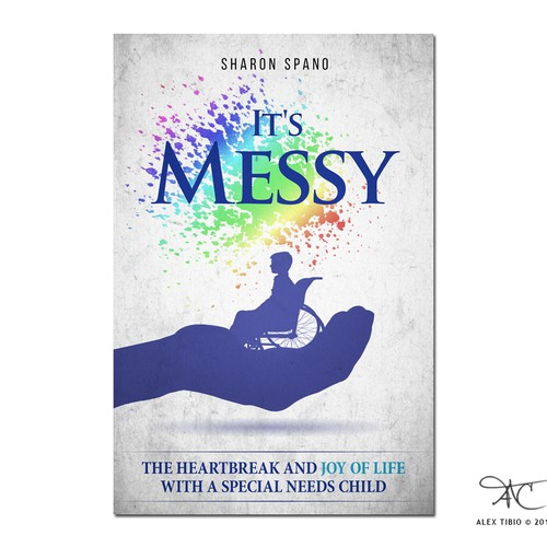 "book cover design for Sharon Spano's ""It's Messy"""