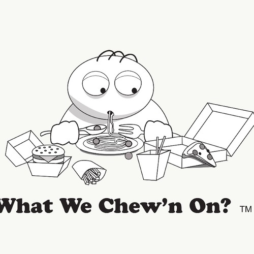 What we chew'n on?