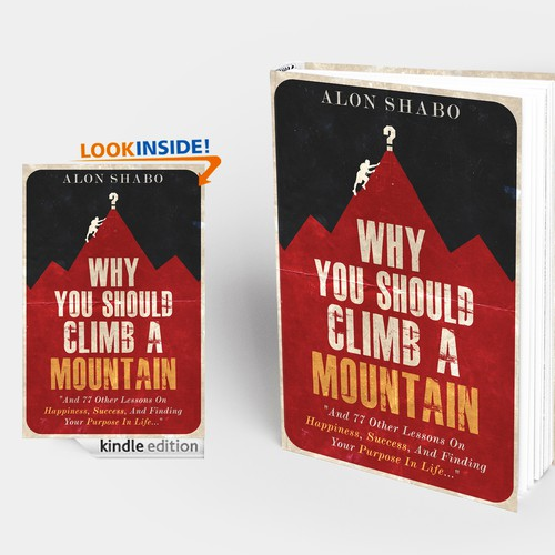 "cover for the transformational book ""Why You Should Climb A Mountain"""