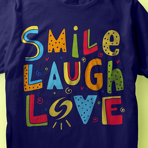 Smile Laugh Love
