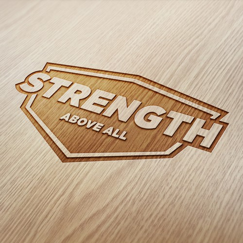 Strength Above All -  Passionate Fitness Apparel *looking for a strong logo design*