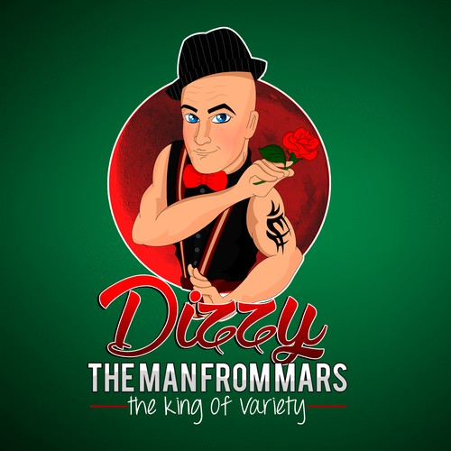 """Create a Logo for 'DIZZY' / """"The Man From Mars®' (Comedy,Magic,Cirque Style) The King of Variety"""