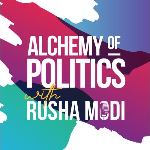 PODCAST: ALCHEMY OF POLITICS