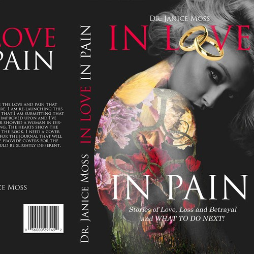 In Love In Pain--Stories of Love, Loss, Betrayal and What to do Next! Book & Journal covers