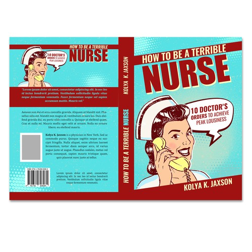 How to be a Terrible Nurse