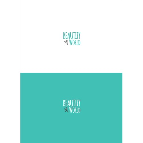 beautify the world