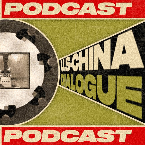 U.S-China Dialogue Podcast