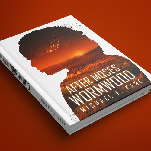 After Moses, Wormwood, by Michale F. Kane