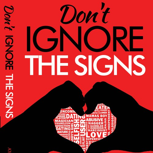 Don't IGNORE THE SIGNS