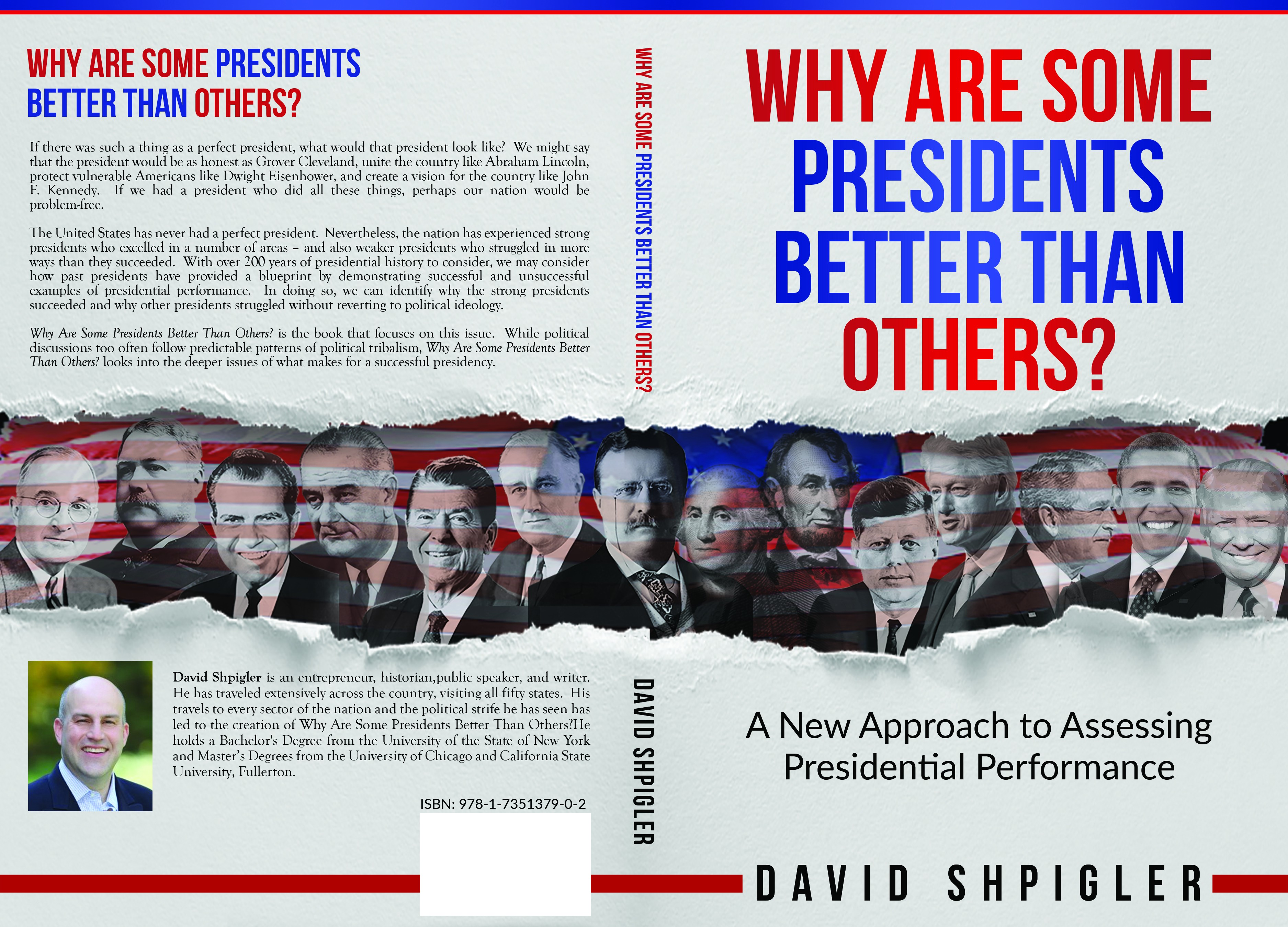 Why Are Some Presidents Better Than Others?