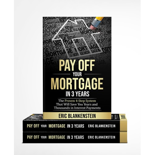 Pay Off your Mortgage in 3 years