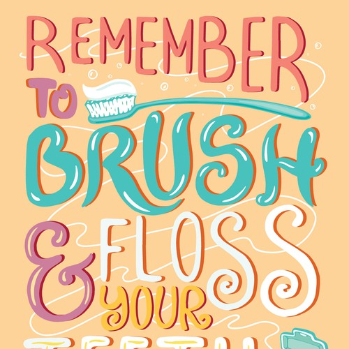 Remember to brush