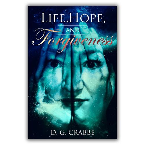 Life, Hope and Forgivness