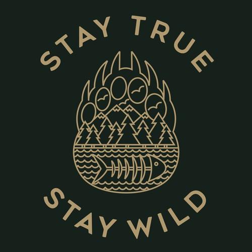 STAY TRUE STAY WILD