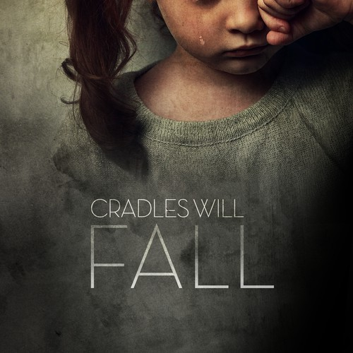Cradles Will Fall