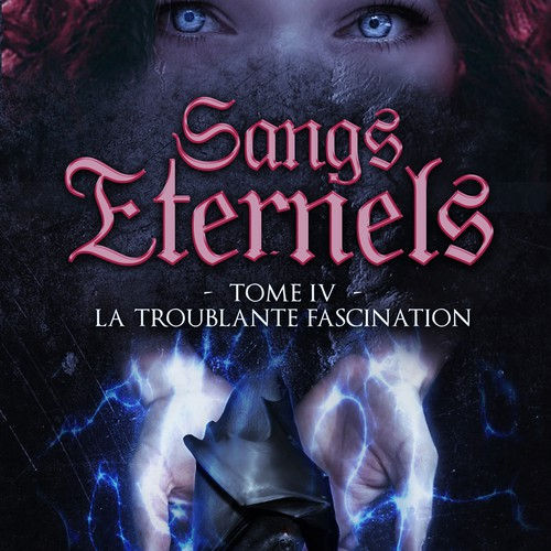 Sangs Eternels - tome 4