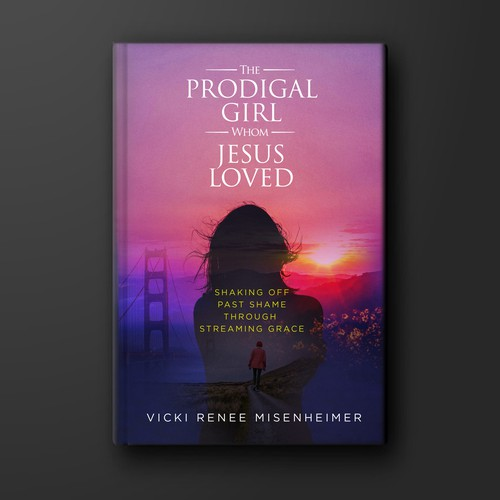 the prodigal girl whom jesus loved