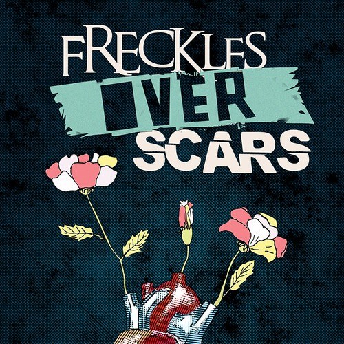 """Freckles Over Scars"" needs quality book cover art ! ~ GUARANTEED PAY ~ 50 DOLLAR ADD ON!!!"