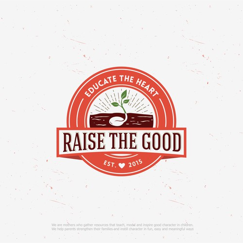 Raise the good