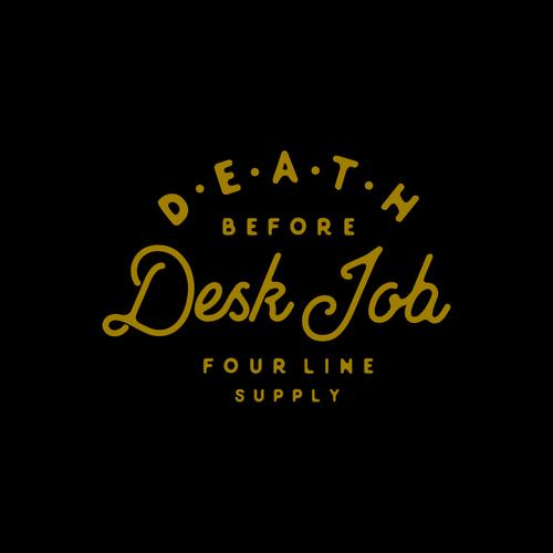 Death Before Desk Job
