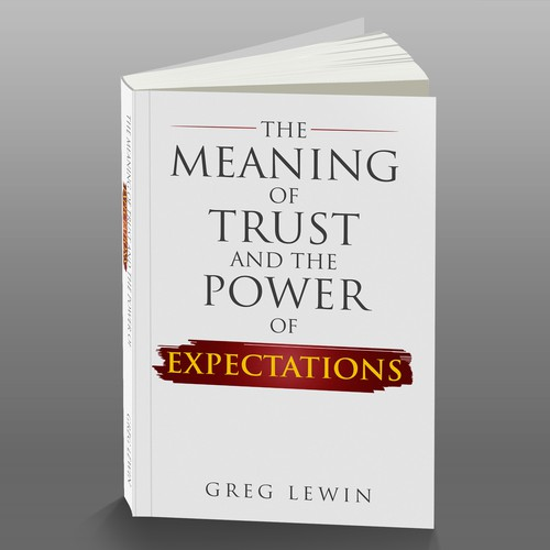 The Meaning of Trust and The Power of Expectations