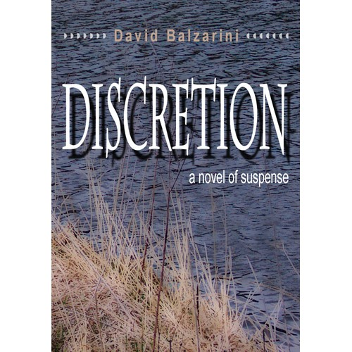 Create the ebook cover for DISCRETION, a supernatural literary suspense novel by David Balzarini