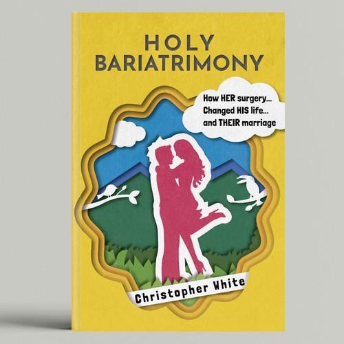 Holy Bariatrimony