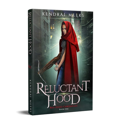 Red Hood Chronicles Book 1 Reluctant Hood