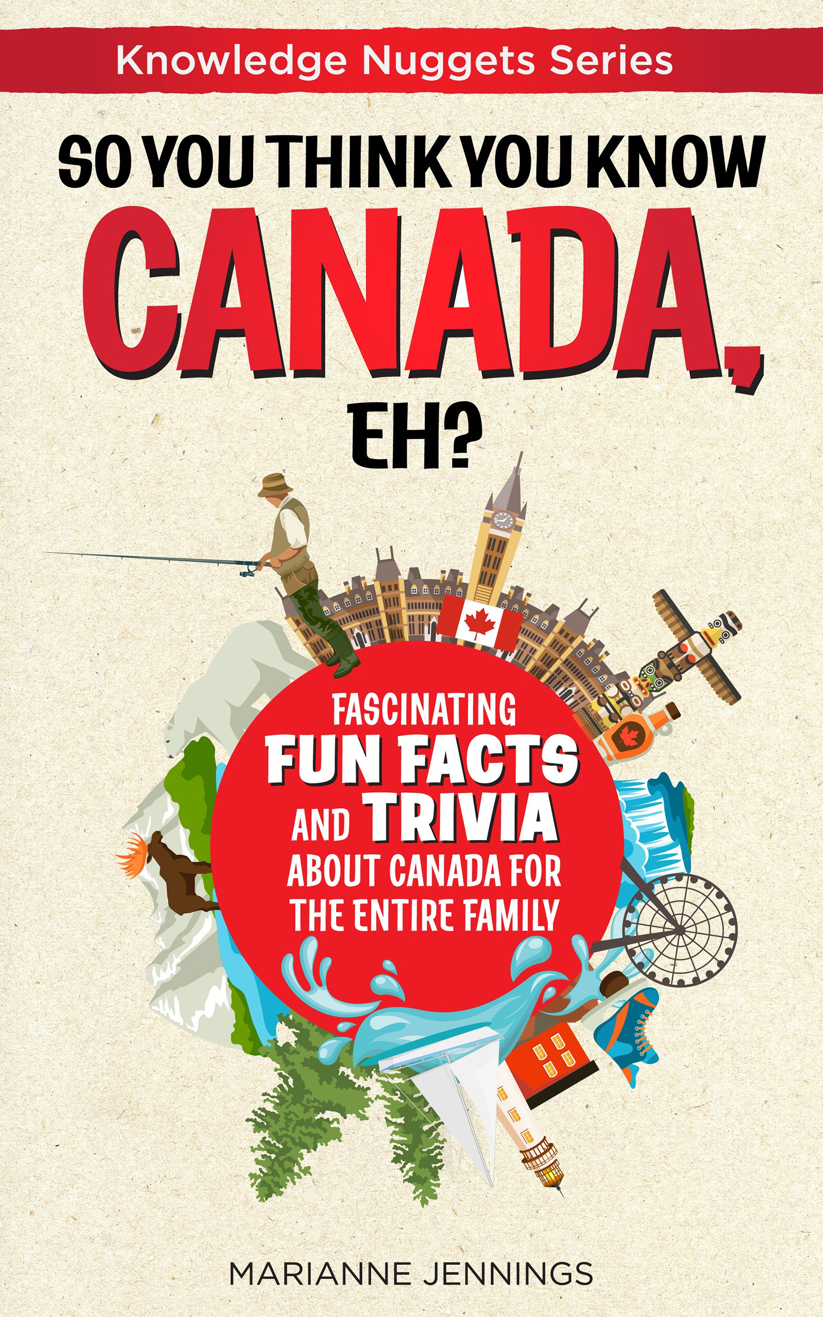 Kindle eBook cover for a fun fact and trivia book about Canada
