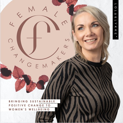 Female Changemakers Podcast Cover