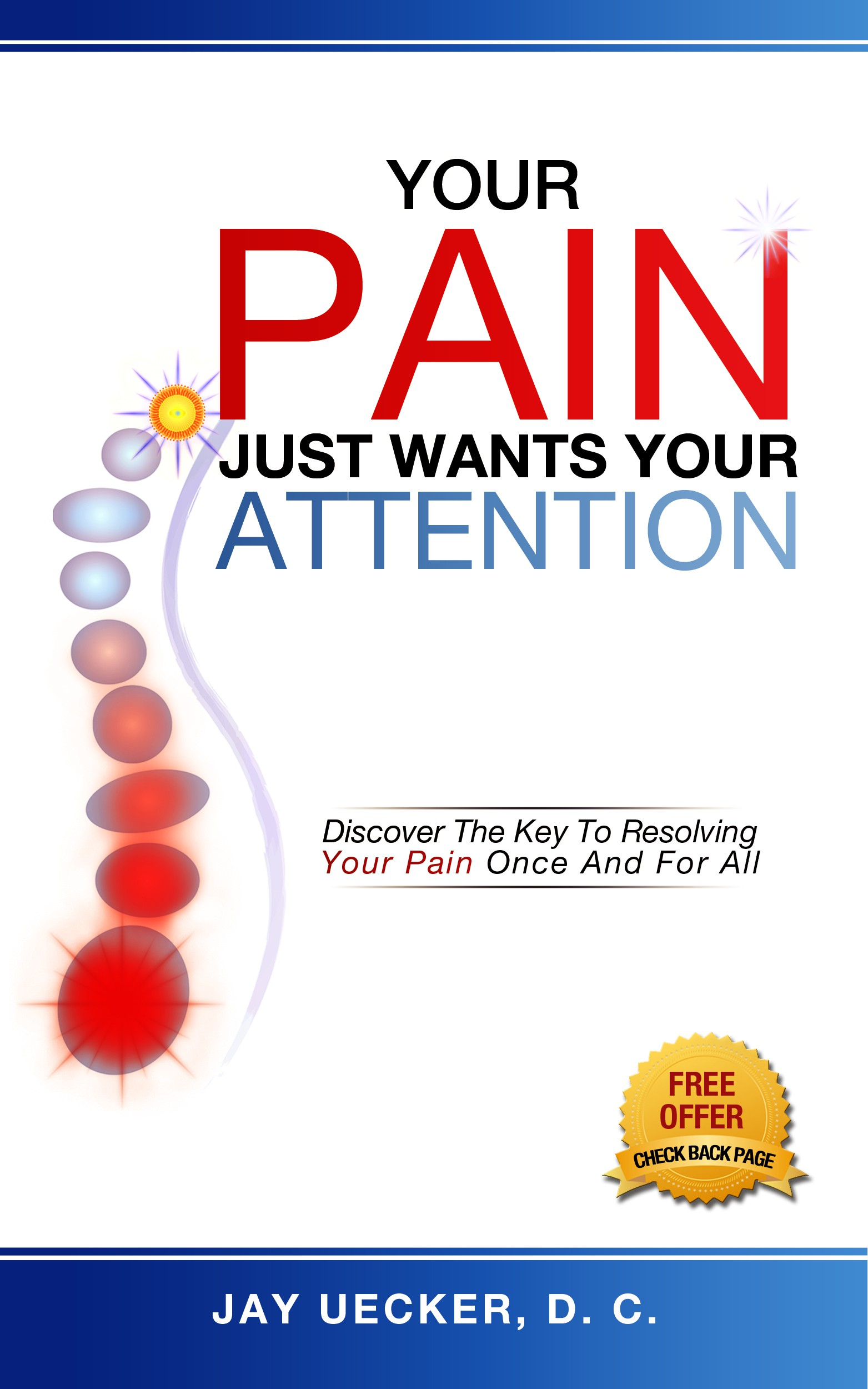 Book cover: pain is bound up, intelligent energy that, once catalyzed, becomes the fuel for our growth and healing.