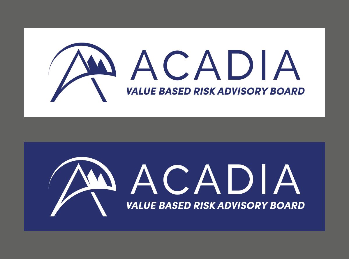 "Adding the language ""Value Based Risk Advisory Board"" to our existing Acadia logo"