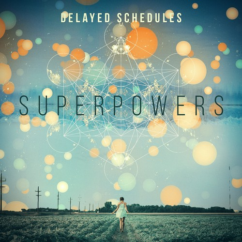 "Cd Cover for ""Superpowers"" by Delayed Schedules"