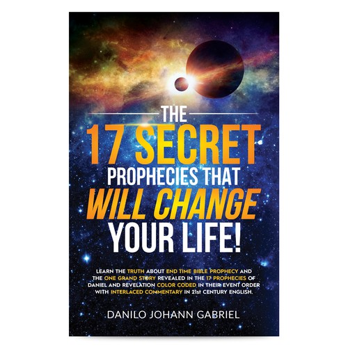 The 17 Secret Prophecies that WILL Change Your Life!