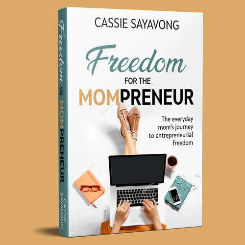 """Book cover 'FREEDOM FOR THE MOMPRENEUR"""""""