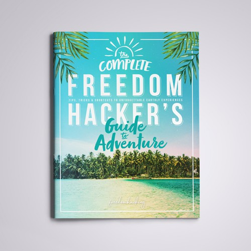 Freedom Hacker's Guide