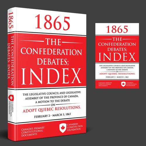 The 1865 Confederation Debates: Index