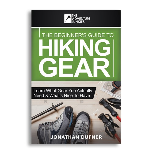 THE BEGINNER'S GUIDE TO HIKING GEAR