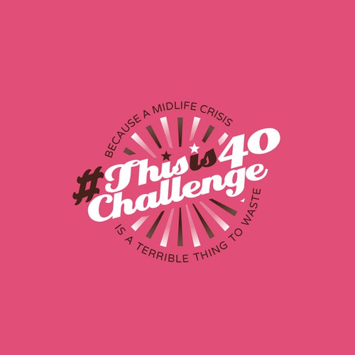 #Thisis40 Challenge