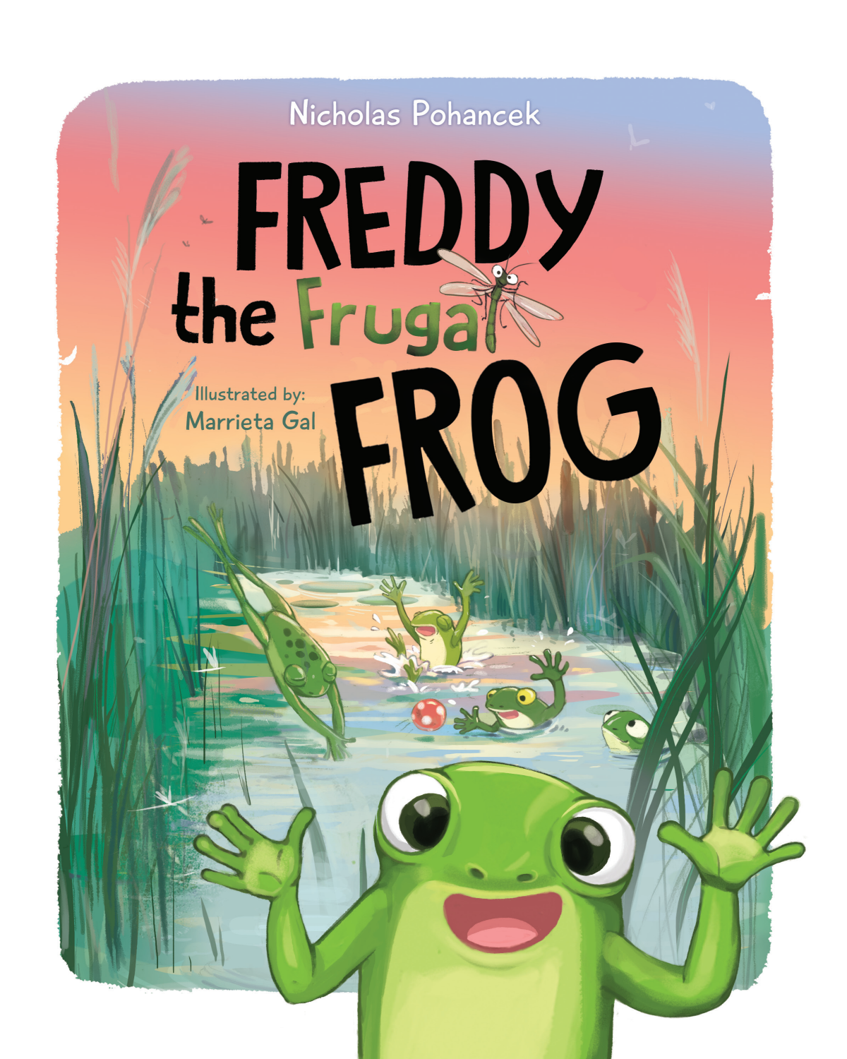 """""""Freddy the Frugal Frog"""" - Cover & Layout"""