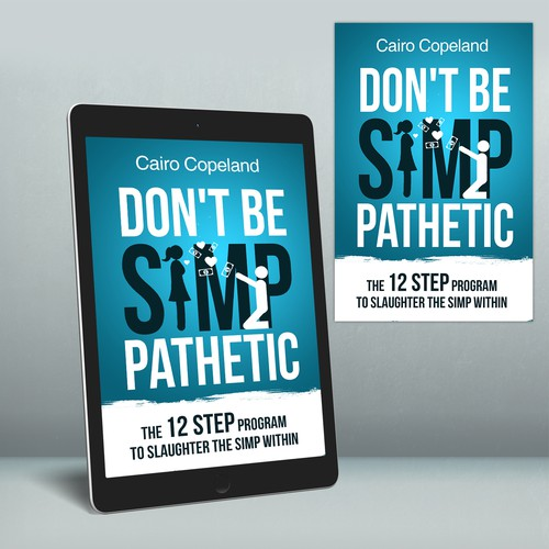 "Ebook Cover ""Don't Be Simp-Phathetic"""