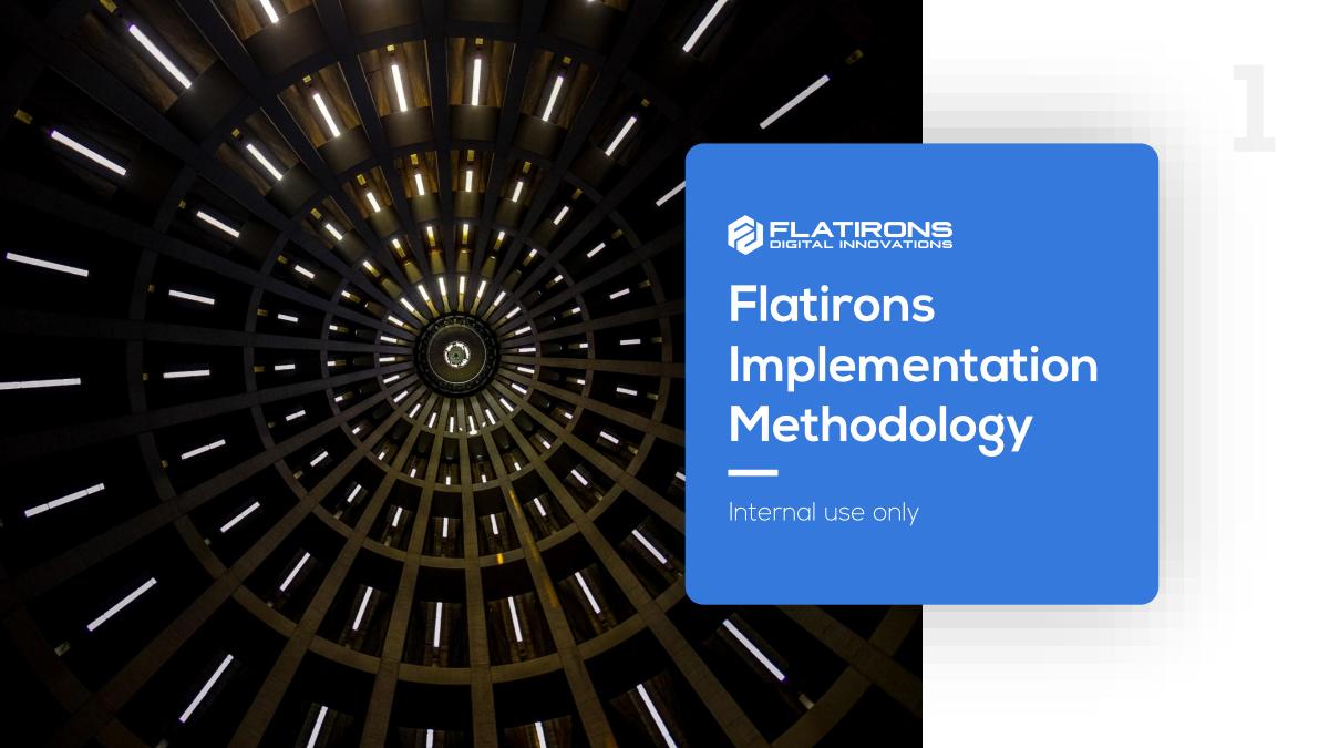 PPT deck rebrand - Flatirons Implementation Methodology (SourceOnce)