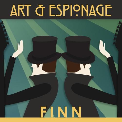 """Create an album cover for Finn's new album - """"Art&Espionage"""" (Preview @ www.artandespionage.com)"""